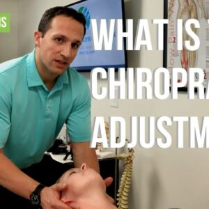 Chiropractor in Jacksonville | What Exactly Is The Chiropractic Adjustment?