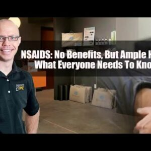 NSAIDS: No Benefits, But Ample Harm: What Everyone Needs To Know