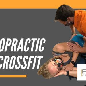 Chiropractic Care for CrossFit Athlete by Jacksonville Chiropractor | Jacksonville, Fl Chiropractic